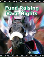 Fund Raising Race Nights